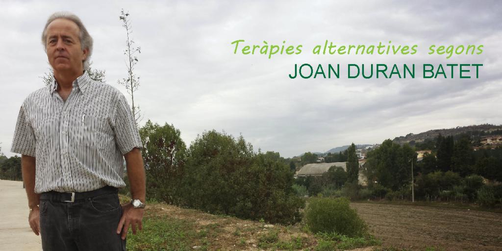 Teràpies complementàries segons Joan Duran